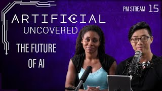 The Future of AI - Artificial Uncovered Podcast: Episode 15 - Carmen Stream