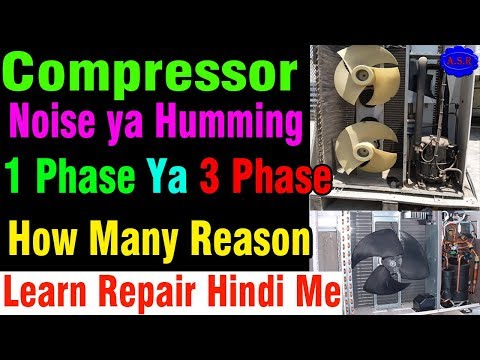 AC Compressor Start But Noise Compressor Not Working Humming Sound What's Problem How Repair Learn