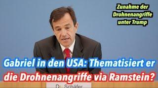 Gabriel in den USA: Werden US-Drohnenangriffe thematisiert? Was ist mit Ramstein?