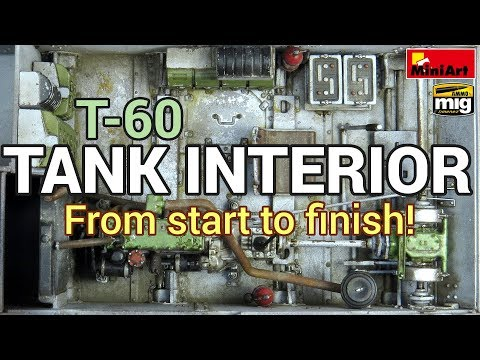 How to build, paint and weather a tank interior! MiniArt's 1/35 T-60