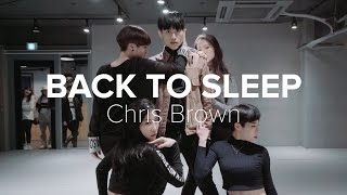 Back To Sleep - Chris Brown / Eunho Kim Choreography