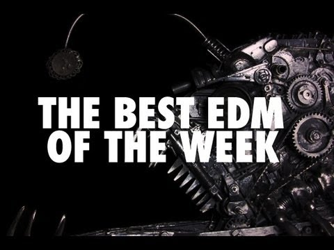 Best EDM of the Week Podcast | #2