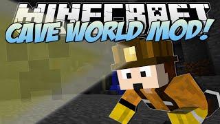 Minecraft | CAVE WORLD MOD! (World