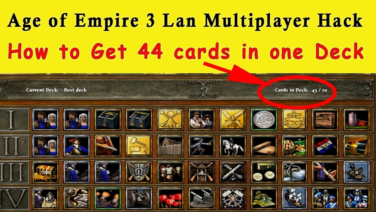 Age of Empire 3 Multiplayer LAN Hack – Get 44/20 Cards in One Single Deck