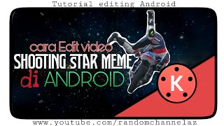 How to make a shooting star meme in Android Smartphone