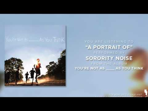 "Sorority Noise -  ""A Portrait Of"" (Official Audio)"