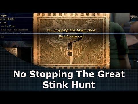 Final Fantasy XV No Stopping The Great Stink Hunt / Malboro / Surgates Beanmine Lestallum