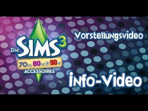 Die Sims 3 70er 80er 90er Accessoires Vorstellungsvideo