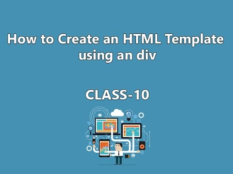How To Create An HTML Template Using An Div-Class 10