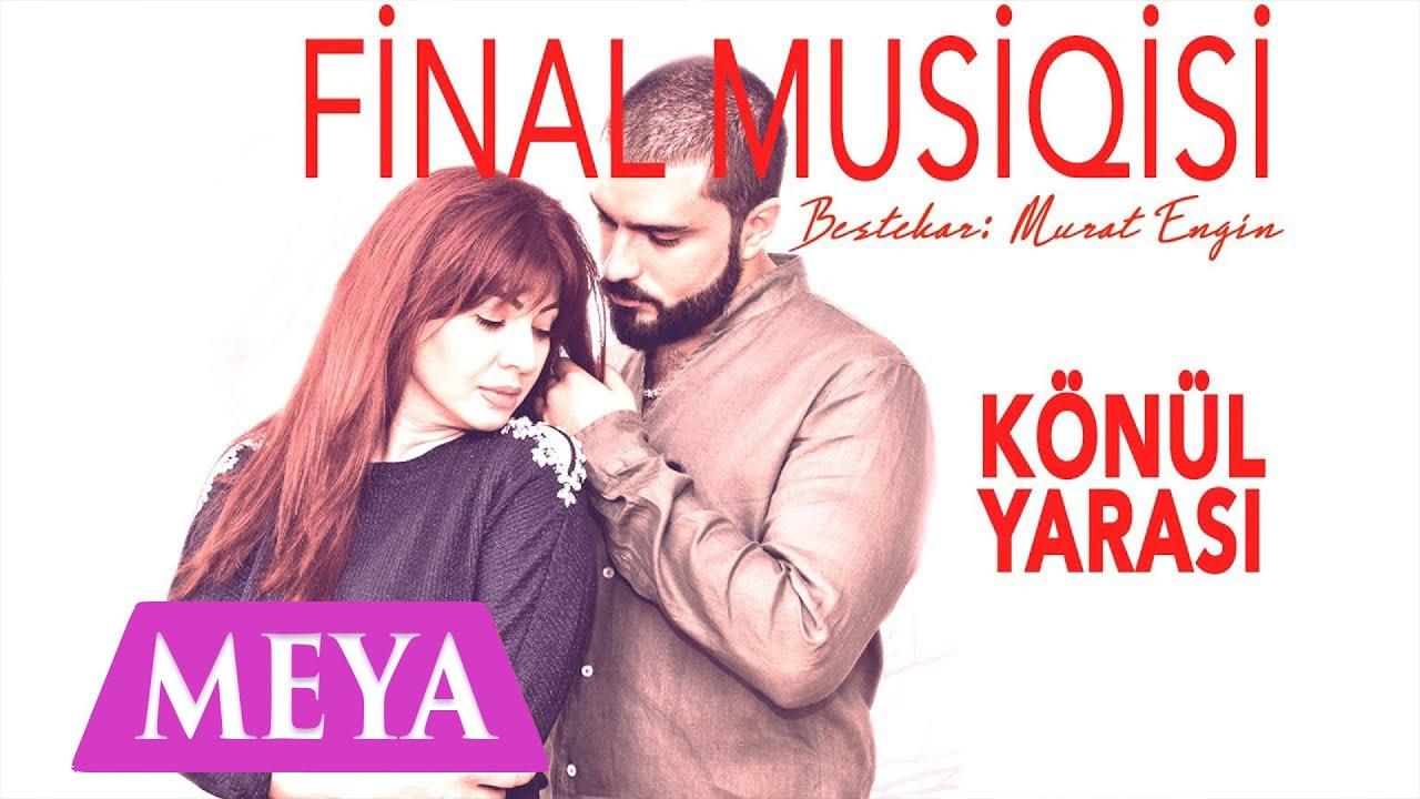 Murat Engin - Könül Yarası (Serial Final Musiqisi )  ♪♫  ||Official Audio||