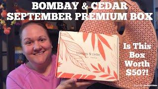 BOMBAY & CEDAR PREMIUM Unboxing & Review | Vegan & Cruelty Free Subscription Box | September 2019