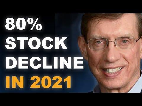 2021 Forecast: 80% Stock Market Decline   David Hunter
