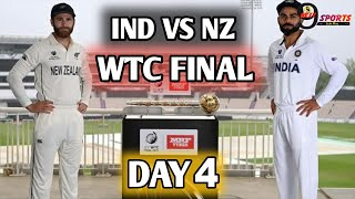 IND VS NZ TEST DAY 4 LIVE UPDATE || India Vs New Zealand WTC FINAL MATCH TEST DAY 4