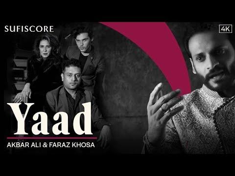 Yaad(Official Music Video)| Akbar Ali, Faraz Khosa | Sufiscore | Latest Song 2021