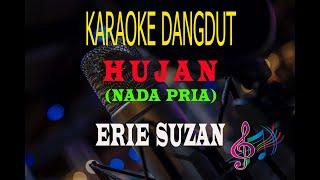 Karaoke Hujan Nada Pria - Erie Suzan (Karaoke Dangdut Tanpa Vocal)