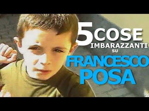5 COSE IMBARAZZANTI su FRANCESCO POSA