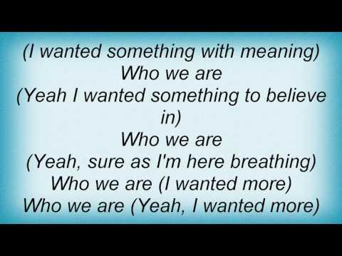 Switchfoot - Who We Are Lyrics