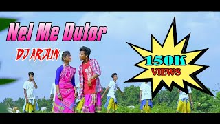 New Santali Dj Song // Nel Me Dulor // Dj Arjun 2019