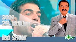 Gambar cover İbo Show - 29. Bölüm (Berdan Mardini - Nalan - Mustafa Topaloğlu) (2002)