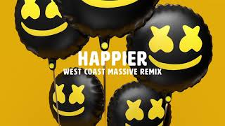 Marshmello Ft. Bastille - Happier  West Coast Massive Remix