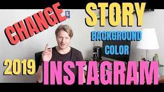 How To Change Instagram Story Background Color On Andriod Or IPhone 2019