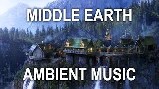 Relaxing Middle Earth Elvish Ambient Music Fantasy