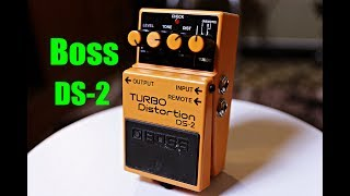 Boss DS-2 Turbo Distortion (Turbo Must Mean It's Good...)