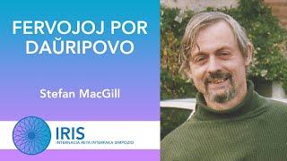 Fervojoj por Daŭripovo – Stefan MacGill – IRIS