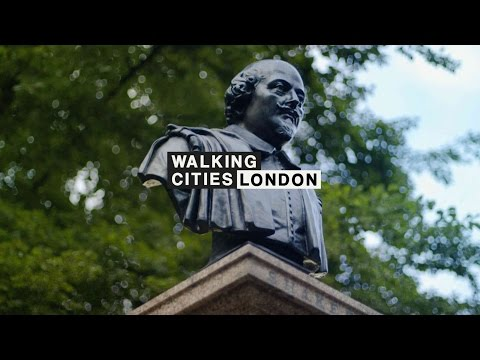 Shakespeare Lives: Walking Cities, London