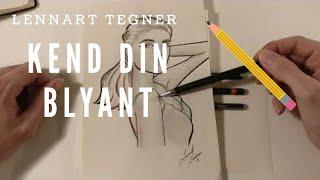 Kend Din Blyant - Blyant Tips - Lennart Tegner
