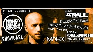 Teaser - pitchmouvement presents : A.PAUL (naked lunch showcase) @ Marx
