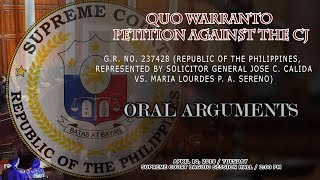 Oral Arguments on Quo Warranto Petition against the CJ