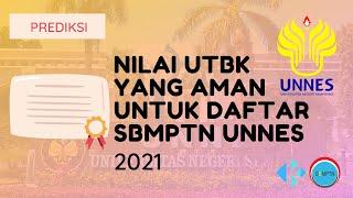 Nilai UTBK yang Aman untuk Daftar SBMPTN Unnes 2021
