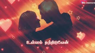 Ennai Thanthiduven lovely cut tamil song for whatsapp status 💓