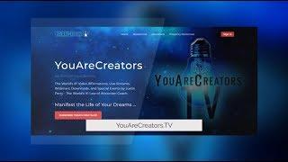 Introducing YouAreCreators.Tv