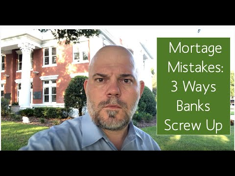 mortgage-mistakes:-3-ways-banks-screw-up-your-home-loan-and-put-your-home-in-danger