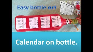 How to make a bottle calendar. / bottle decoration ideas/ bottle painting/ bottle art.