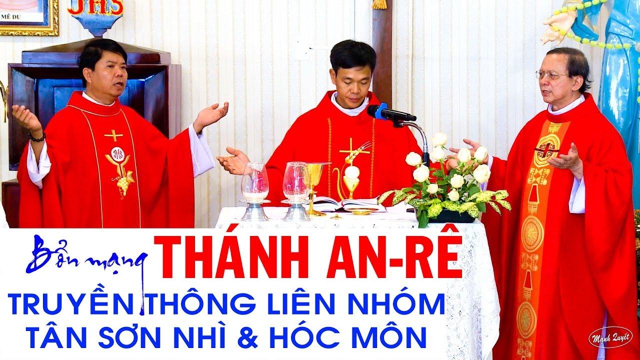 Thánh Anrê – Bổn mạng Truyền Thông liên hạt Tân Sơn Nhì & Hóc Môn