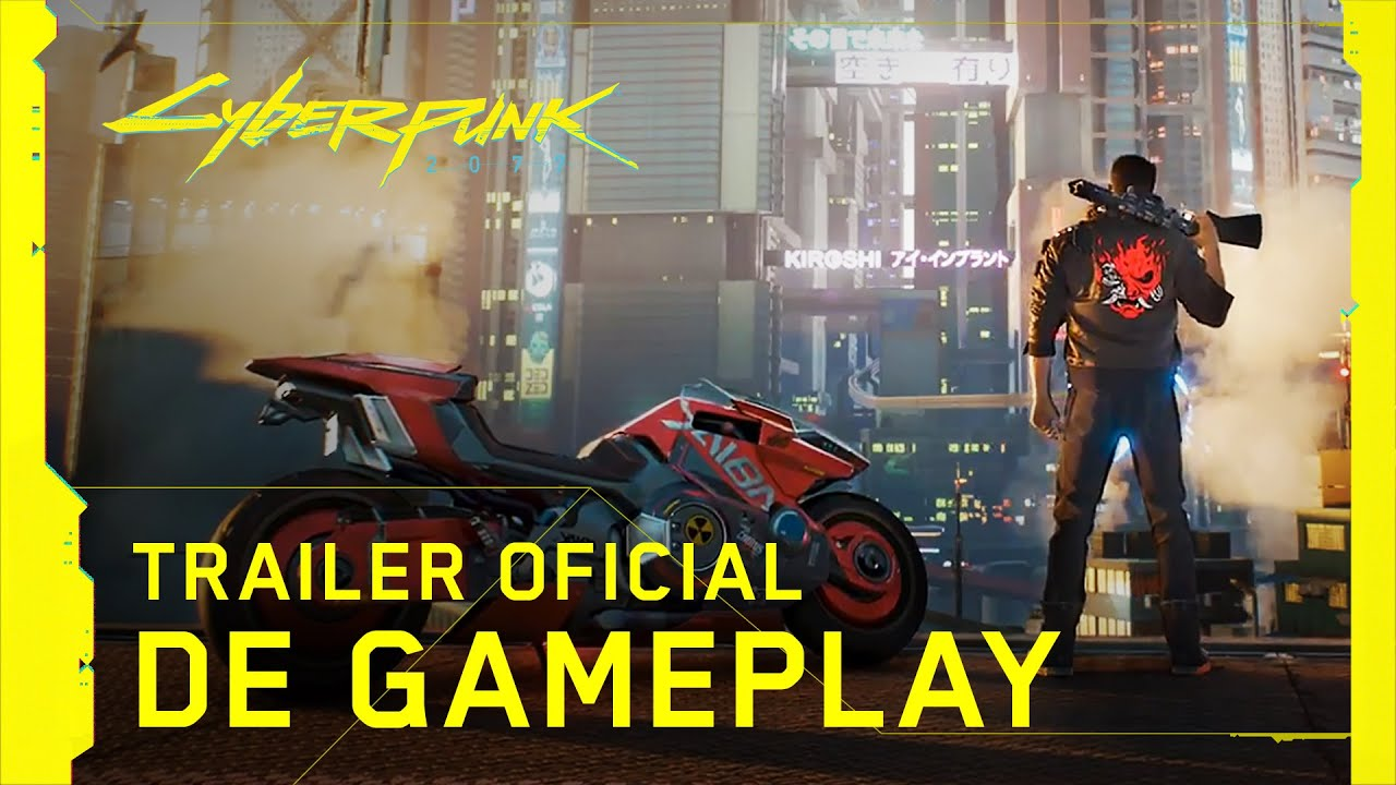 Cyberpunk 2077 — Trailer Oficial de Gameplay