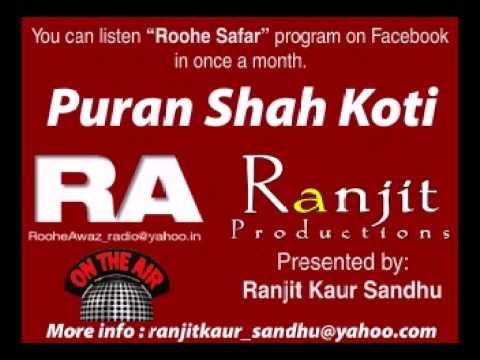 Puran shah Koti Interview Host Ranjit Kaur Sandhu