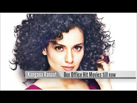 Top 10 Best Kangana Ranaut  Box Office Hit Movies List