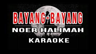 Bayang-Bayang Noer Halimah Moneta Version Karaoke