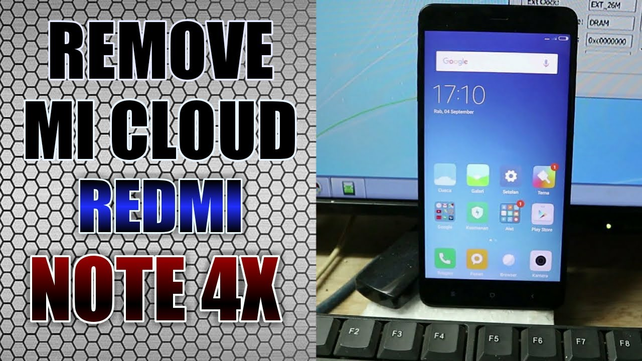 CARA ByPass/REMOVE Mi CLOUD TESTED REDMI NOTE 4X MTK