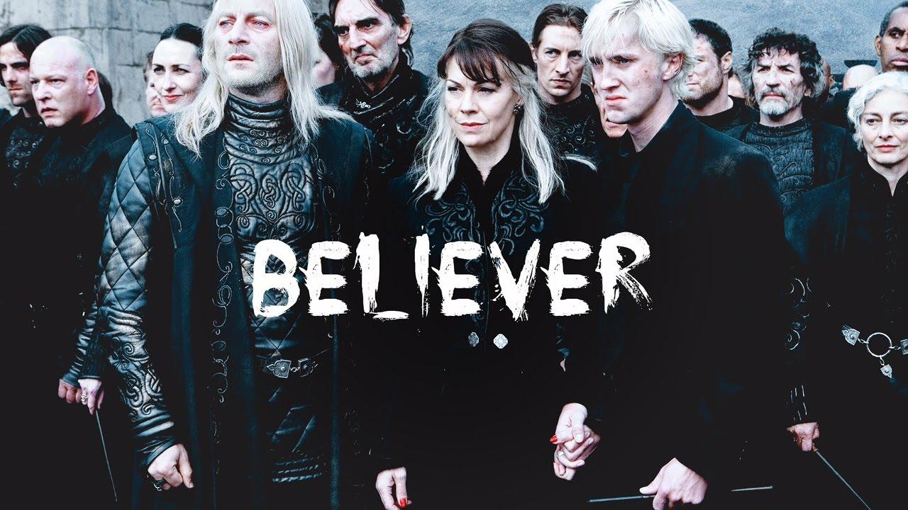 Death Eaters   Believer   Harry Potter