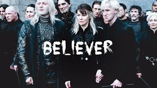 Death Eaters | Believer | Harry Potter