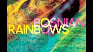 Bosnian Rainbows - Worthless