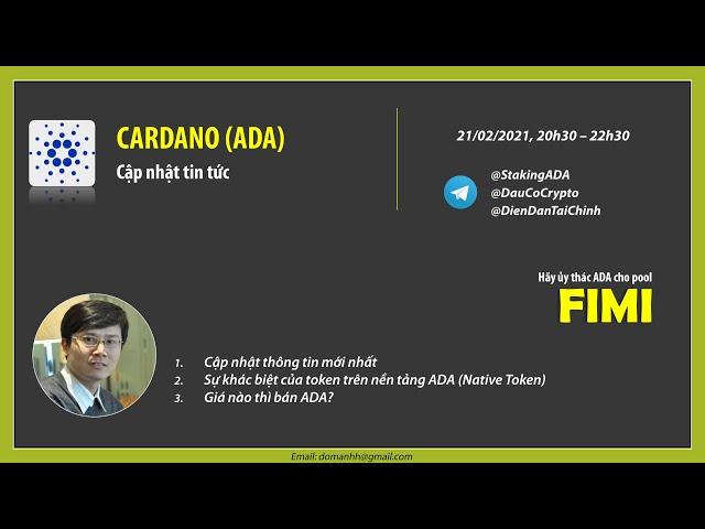 Cập nhật thông tin dự án Cardano (ADA) - 21/02/2021