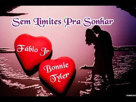 Fábio Jr & Bonnie Tyler 💘 Sem Limites...
