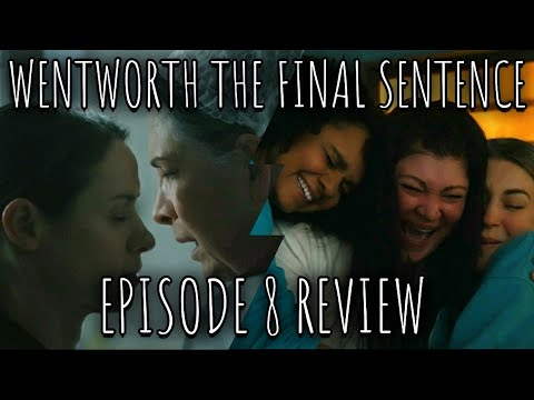Download Wentworth - The Final Sentence - Episode 8 Review (Spoilers)