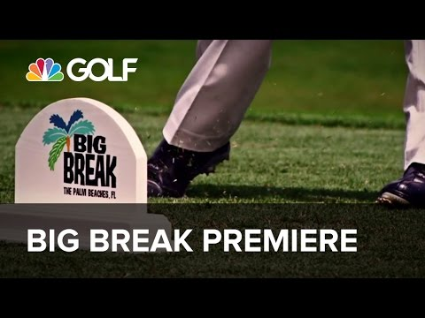 Big Break The Palm Beaches FL Sneak Peek | Golf Channel